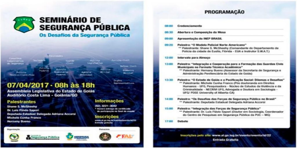 Presidida pela deputada estadual Delegada Adriana Accorsi, realizará um Seminário de Segurança Pública que discutirá os seus desafios no Brasil, em Goiás e Goiânia.